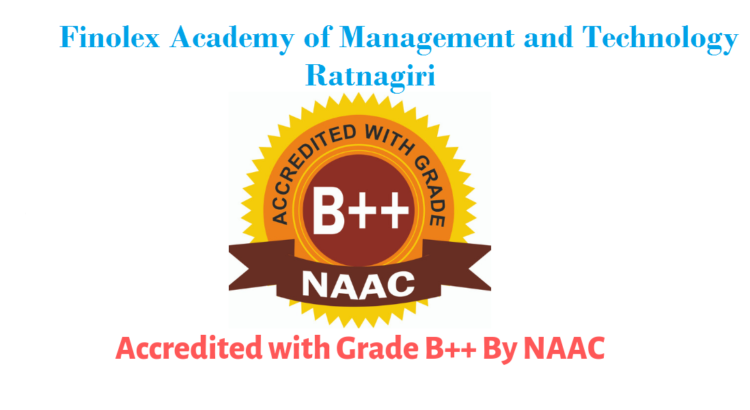 FAMT Accredited with Grade B++ by NAAC - Finolex Academy of